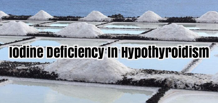 Iodine Deficiency In Hypothyroidism